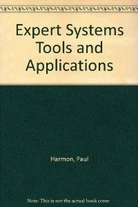Expert Systems: Tools and Applications.