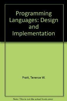 Programming Languages: Design and Implementation.