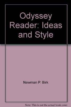 The Odyssey Reader: Ideas and Style.: Genevieve B. Birk,