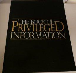 The Book of Privileged Information: Prepared by: Boardroom's Experts &