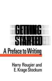 Getting Started: A Preface to Writing.