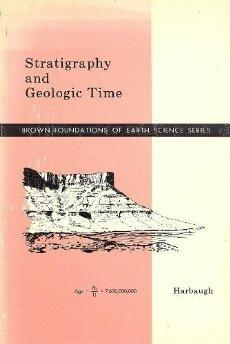 Stratigraphy and Geologic Time.: John W. Harbaugh.