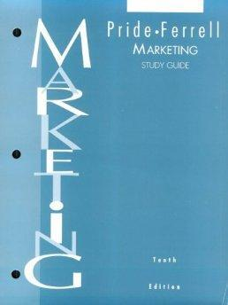 Marketing: Concepts and Strategies Study Guide.: William M. Pride,