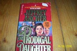 The Prodigal Daughter.: Jeffrey Archer.