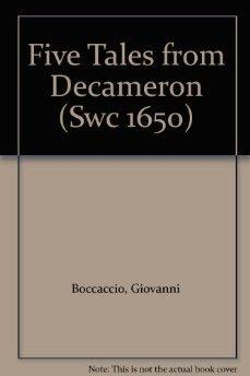 Tales from the Decameron: A Selection Made for Modern Readers by Herbert Alexander Each Tale ...