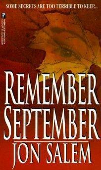 Remember September.: Jon Salem.