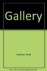 Gallery.: Paula Fassman, Suzanne Seymore Tavares.
