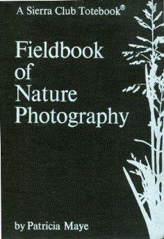 Fieldbook of Nature Photography.