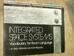 Integrated Space Systems: Vocabulary for Room Language.: Andy Pressman.