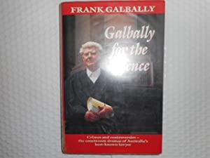 Galbally for the Defence: Galbally, Frank