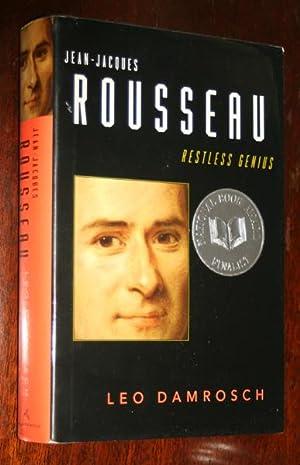 Jean-Jacques Rousseau: Restless Genius: Damrosch, Leo