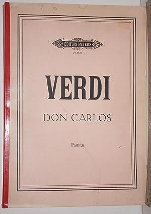 Don Carlos: Oper in einem Vorspiel und vier Akten.: Verdi, Guiseppe