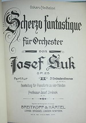 Scherzo fantastique fur Orchester, op. 25: Suk, Josef