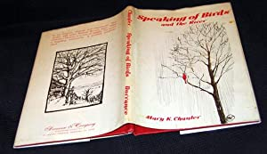 Speaking of Birds and The River: Chanler, Mary K.