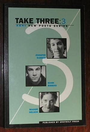 Take Three: 3: Agni New Poets Series: Barberm Jennifer; Bibbins,