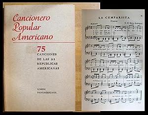 Cancionero Popular Americano: 75 Canciones de las Republicas Americanas