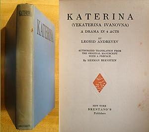 Katerina (Yekaterina Ivanovna): A Drama in 4 Acts: Andreyev, Leonid