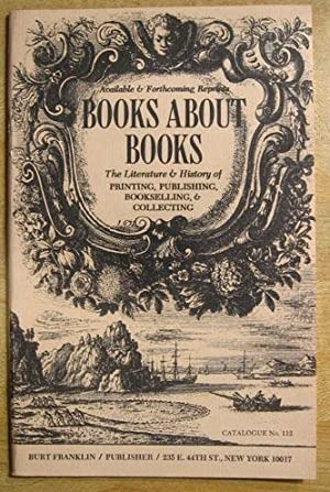 Books about Books: The Literature & History
