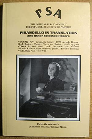 PSA: The Official Publication of the Pirandello Society of America: Vo. XIV; Pirandello in ...