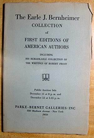 The Earle J. Bernheimer Collection of First Editions of American Authors: Including His Remarkable ...