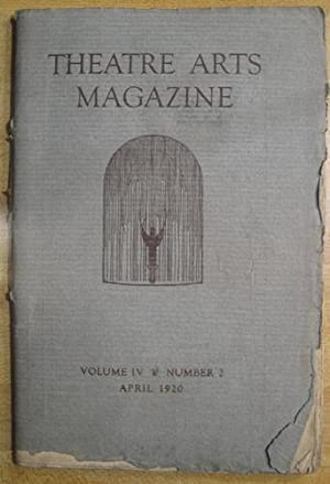 Theatre Arts Magazine, Volume IV, Number 2; April 1920