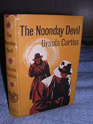 The Noonday Devil: Ursula Curtiss