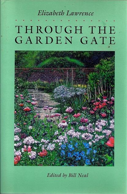 Through The Garden Gate By Lawrence Elizabeth Good Hard Cover