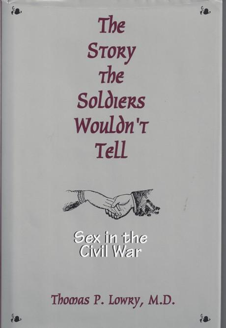Civil in sex soldier story tell war wouldnt