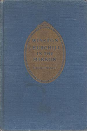 Winston Churchill in the Mirror: His Life in Pictures and Story: Kraus, Rene