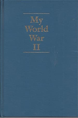 My World War II: The Home Letters of George O. Marshall, Jr., U.S. Army, 1943-45