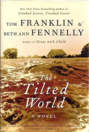 The Tilted World: Franklin, Tom and Fennelly, Beth Ann