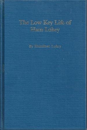 The Low Key Life of Ham Lokey: Lokey, Hamilton