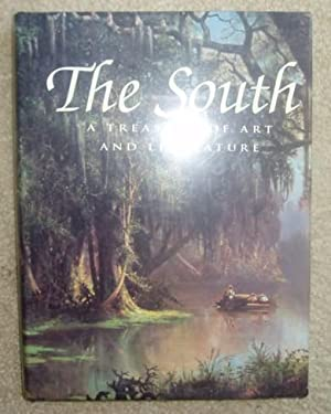The South: A Treasury of Art and Literature: Howorth, Lisa, Editor