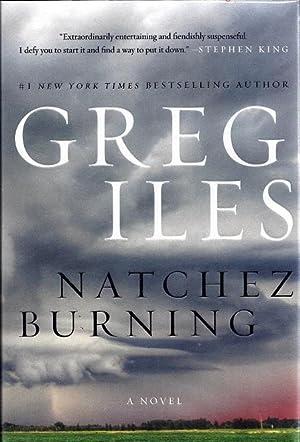 Natchez Burning: Iles, Greg