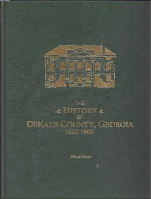 The History of DeKalb County, Georgia, 1822-1900: Price, Vivian