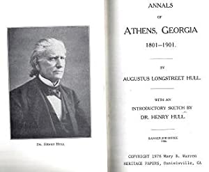 Annals of Athens, Georgia, 1801-1901: Hull, Augustus Longstreet