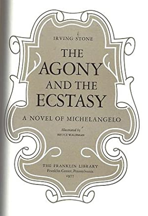 The Agony and the Ecstasy: A Novel of Michelangelo: Stone, Irving