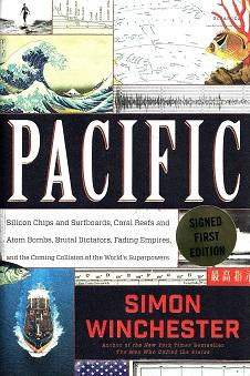 Pacific: Silicon Chips and Surfboards, Coral Reefs and Atom Bombs, Brutal Dictators, Fading Empires...