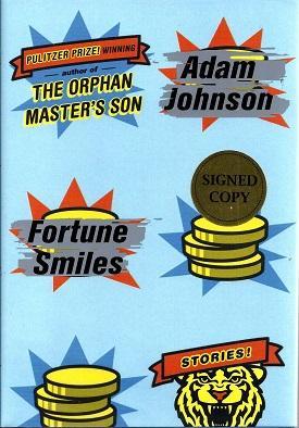 Fortune Smiles: Stories: Johnson, Adam