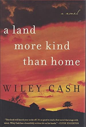 A Land More Kind Than Home: Cash, Wiley