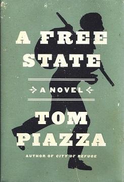 A Free State: Piazza, Tom