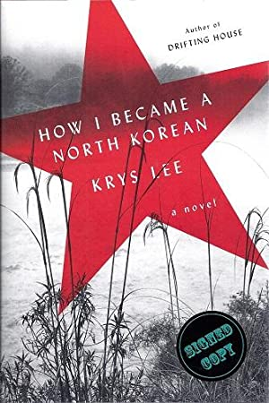 How I Became a North Korean: Lee, Krys
