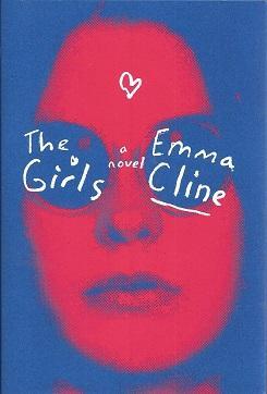 The Girls: Cline, Emma