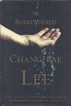 The Surrendered: Lee, Chang-Rae