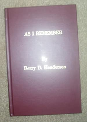 As I Remember: Henderson, Berry D.