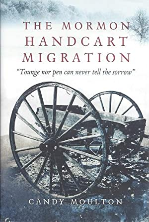 The Mormon Handcart Migration: