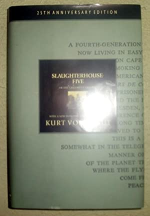 Slaughterhouse Five or the Children's Crusade A: Vonnegut, Kurt