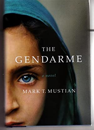 The Gendarme: Mustian, Mark T.