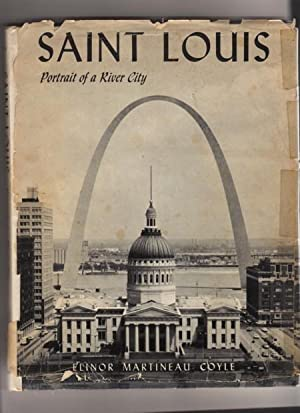 Saint Louis: Portrait of a River City