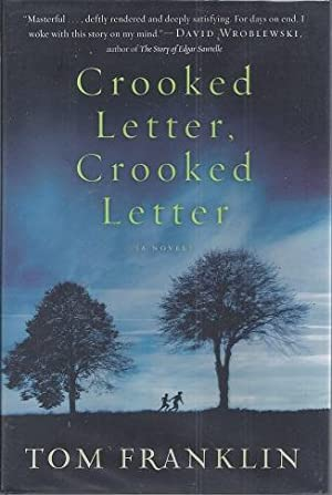 Crooked Letter, Crooked Letter: Franklin, Tom